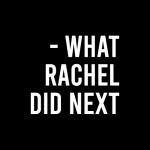 ماذا فعلت ريتشل